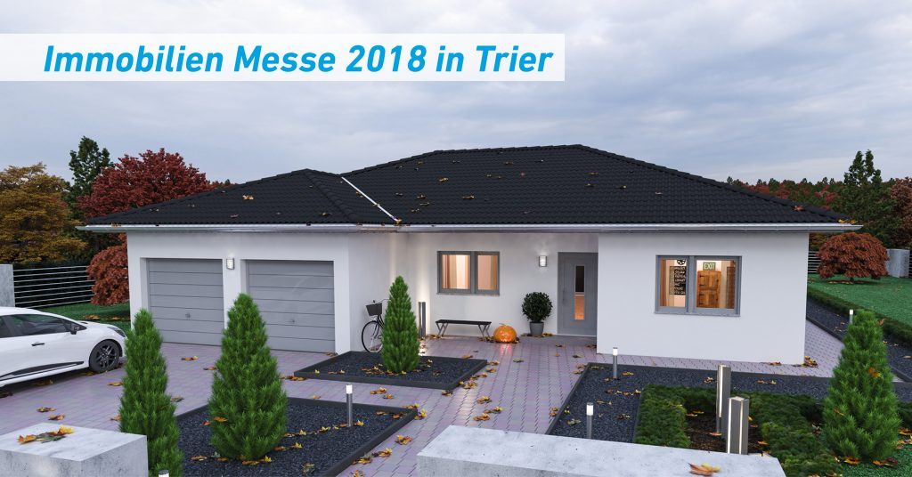 Immobilien Messe 2018 in Trier